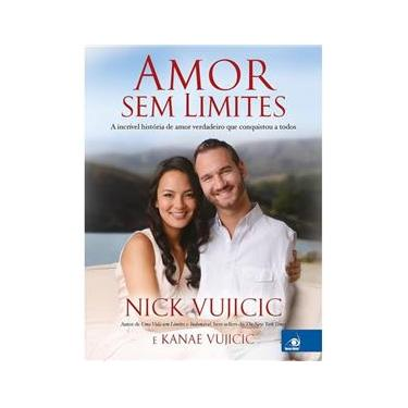 Amor sem limites - Nick Vujicic - 9788581638164