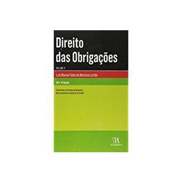 Direito Das Obrigacoes: Transmissao E Extincao Das Obrigacoes, Nao Cumprimento E Garantias Do Credit - Capa Comum - 9789724047027