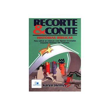 Recorte e Conte - Karyn Henley - 9788527502351