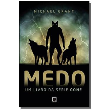 Medo - Vol. 5 - Michael Grant - 9788501402271