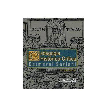 Pedagogia Histórico-Crítica - Primeiras Aproximações - 11ª Ed. - 2013 - Saviani, Demerval - 9788574963242