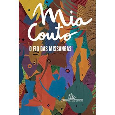 O Fio das Missangas - Mia Couto - 9788535927849
