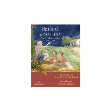 Histórias À Brasileira - Vol. 2 - Machado, Ana Maria - 9788574062242