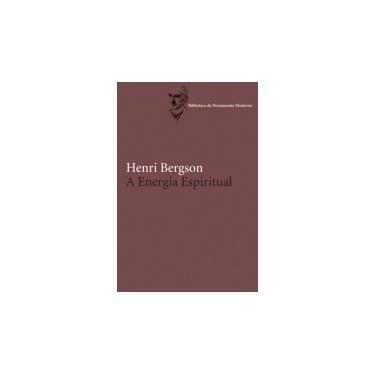 A Energia Espiritual - Col. França.br 2009 - Bergson , Henri - 9788578271343