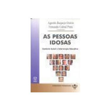 As Pessoas Idosas - Agustin Requejo Osorio - 9789727717828