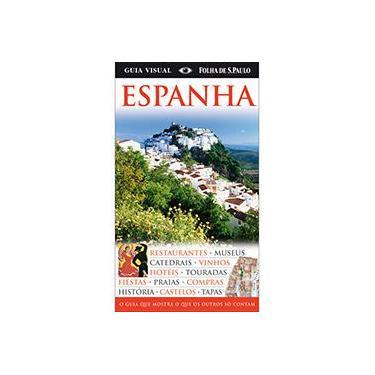 Espanha Guia Visual Folha de São Paulo - Dorling Kindersley - 9788574021775