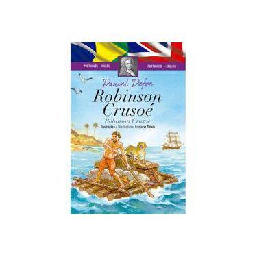 Robinson Crusoé - Coleção Clássicos Bilíngues - Daniel Defoe - 9788538061045