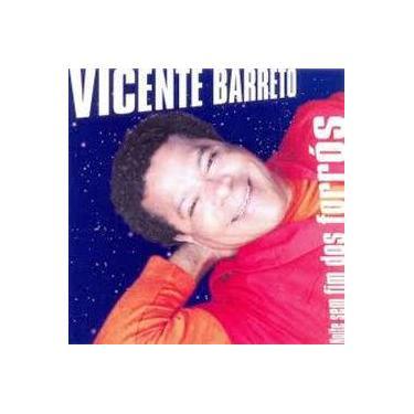 Vicente Barreto - Noite Sem Fim Dos Forrós
