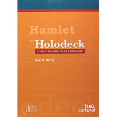 Hamlet no Holodeck - Janet H. Murray - 9788571394964