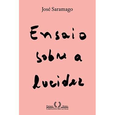 Ensaio Sobre A Lucidez - José Saramago - 9788535930351