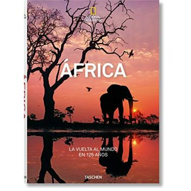 National Geographic. Around the World in 125 Years. Africa - Joe Yogerst - 9783836568760