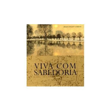 Viva Com Sabedoria - Exley, Helen - 9781846348303