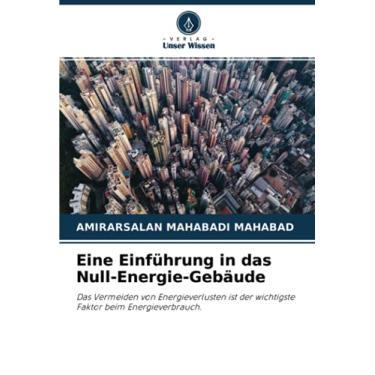 Imagem de Eine Einführung in das Null-Energie-Gebäude: Das Vermeiden von Energieverlusten ist der wichtigste Faktor beim Energieverbrauch.