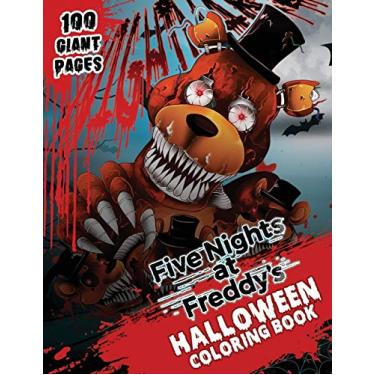 Five nights at Freddy's Halloween Coloring Book: Happy Halloween Gift for Any Kids!!!