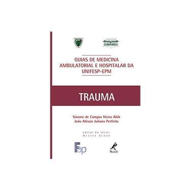 Imagem de Guias de Medicina Ambulatorial e Hosp. da Unifesp- Trauma