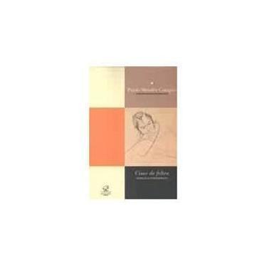Cisne de Feltro - Campos, Paulo Mendes - 9788520005729