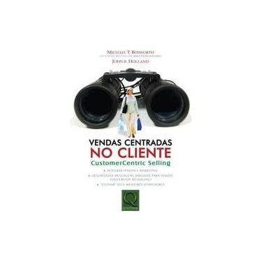 Vendas Centradas No Cliente. Customer-centric Selling - Capa Comum - 9788573037227