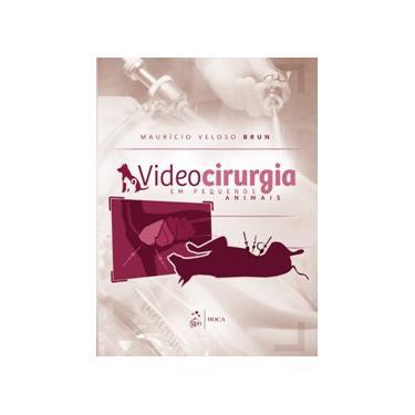 Videocirurgia Em Pequenos Animais - Brun, Maurício Veloso - 9788527726702