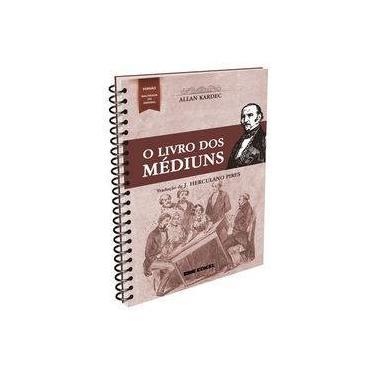Livro dos Médiuns - Normal Espiral - Allan Kardec - 9788592793135