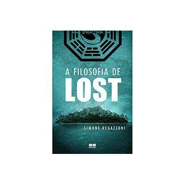 A Filosofia de Lost - Regazzoni, Simone - 9788576844044