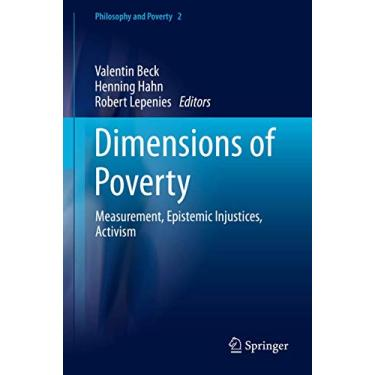 Dimensions of Poverty: Measurement, Epistemic Injustices, Activism: 2