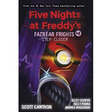 Step Closer (Five Nights at Freddy's: Fazbear Frights #4) (4)