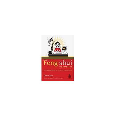 Feng Shui no Trabalho - Zeer, Darrin - 9788575423974