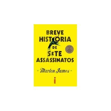 Breve História de Sete Assassinatos - James, Marlon - 9788551001790