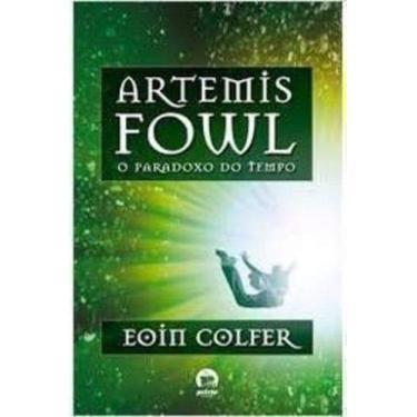Artemis Fowl - O Paradoxo do Tempo - Colfer, Eoin - 9788501084071