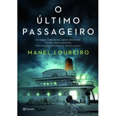 O Último Passageiro - Loureiro, Manel - 9788542202601