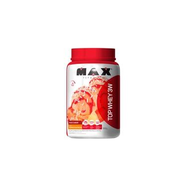 Top Whey 3w - Whey Protein - 900g - Mais Sabor - Max Titanium - Concentrado - Isolado - Hidrolisado