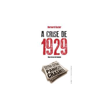 A Crise de 1929 - Col. L&pm Pocket Encyplopaedia - Gazier , Bernard - 9788525418685