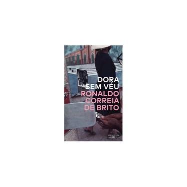 Dora Sem Véu - Correia De Brito,ronaldo - 9788556520678