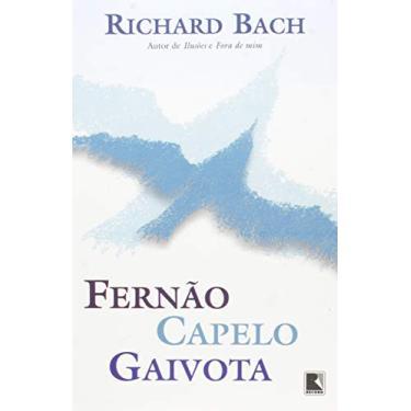 Fernão Capelo Gaivota - Bach, Richard - 9788501060495