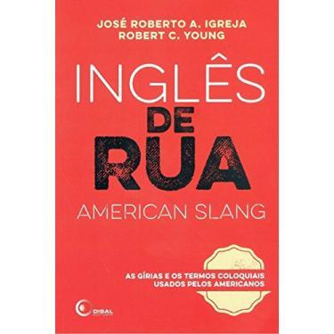 Inglês de Rua (American Slang) - Volume 1 - Capa Comum - 9788578441692