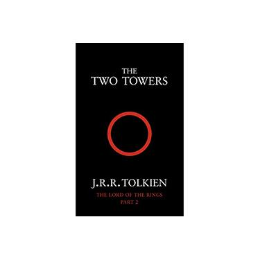The Two Towers - The Lord Of The Rings - Part 2 - J. R. R. Tolkien - 9780261102361