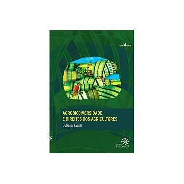 Agrobiodiversidade e Direitos dos Agricultores - Santilli, Juliana - 9788575961575