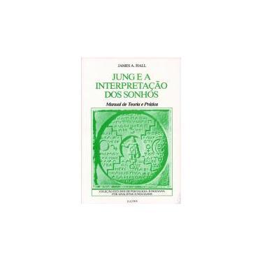 Jung E A Interpretação Dos Sonhos - Capa Comum - 9788531602184