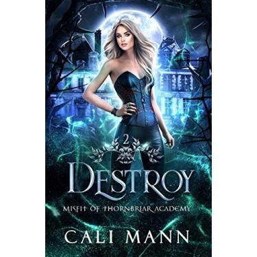 Destroy: A Why Choose Shifter Romance: 2