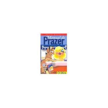 Manual do Prazer para Homens - Gaudencio, Paulo - 9788576230014