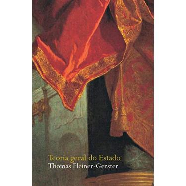 Teoria Geral do Estado - Col. Justiça e Direito - Gerster, Thomas Fleiner - 9788533622746