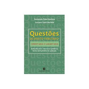 Questões de Direito Tributários. Comentadas e Gabaritadas - Capa Comum - 9788579872136