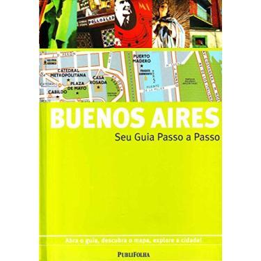 Buenos Aires - Seu Guia Passo a Passo - Gallimard - 9788574028538