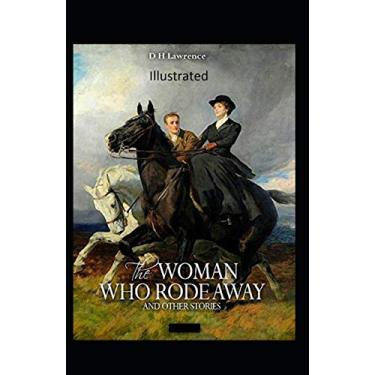 The Woman who Rode Away Illustrated