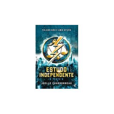 Estudo Independente: O Teste 2 - Joelle Charbonneau - 9788567028347