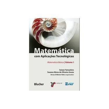 Matemática com Aplicações Tecnológicas - Capa Comum - 9788521207771