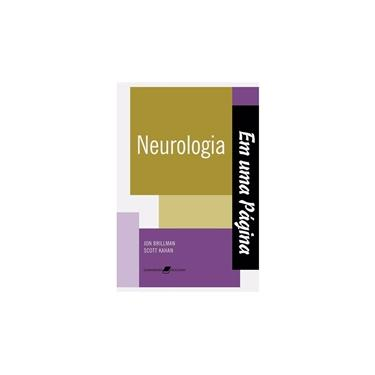 Neurologia: em uma Página - Scott Kahan, Jon Brillman - 9788527712835