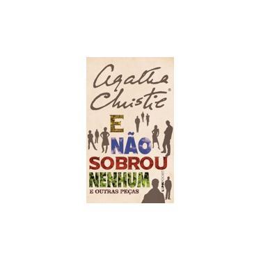 E Não Sobrou Nenhum e Outras Pecas. Pocket - Agatha Christie - 9788525432797