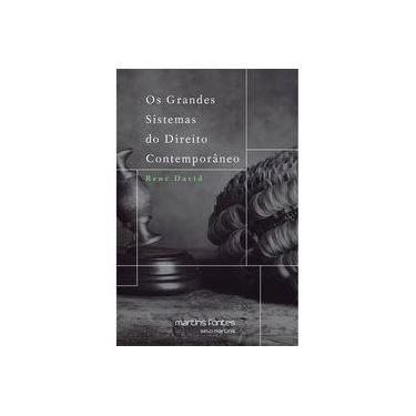 Os Grandes Sistemas do Direito Contemporâneo - Col. Justiça e Direito - 5ª Ed. 2014 - David, Rene - 9788580631357