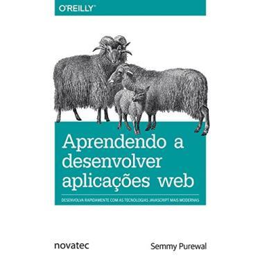 Aprendendo A Desenvolver Aplicações Web - Col. O´Reilly - Purewal, Semmy - 9788575223475